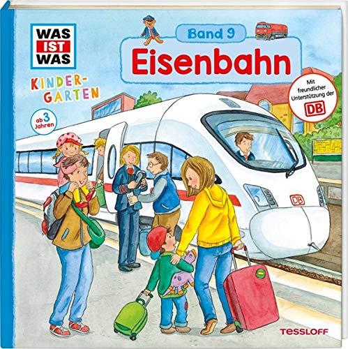 WAS IST WAS Kindergarten, Band 9. Eisenbahn: Bahnhof, Lokführer und Züge unterm Meer - erstes Wissen ab 3 Jahre