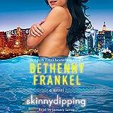 Skinnydipping: A Novel
