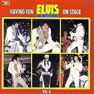 Having Fun with Elvis on Stage, Vol. II