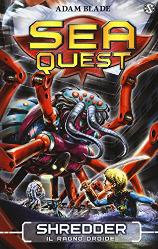 Shredder. Il ragno droide. Sea Quest: 5