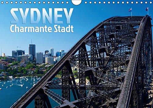SYDNEY Charmante Stadt (Wandkalender 2019 DIN A4 quer): Die bezaubernde australische Küstenstadt (Monatskalender, 14 Seiten ) (CALVENDO Orte)