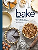 2: Bake from Scratch: Volume Two: Artisan Recipes for the Home Baker