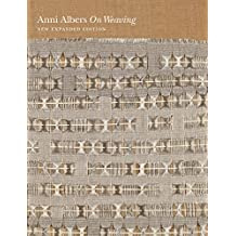 On Weaving: New Expanded Edition (English Edition)