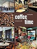 Coffee Time: Contemporary Cafés