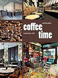 Coffee time : Contempory cafés