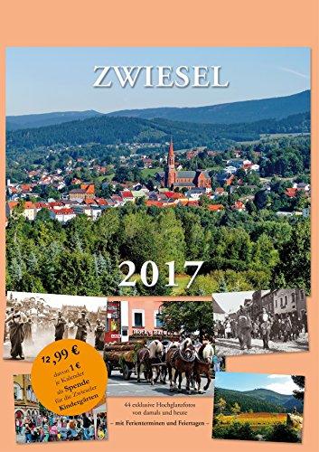 Preisvergleich Produktbild Zwiesel Kalender 2017 Bayerischer Wald