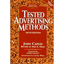 Tested Advertising Methods (Business Classics (Hardcover Prentice Hall))