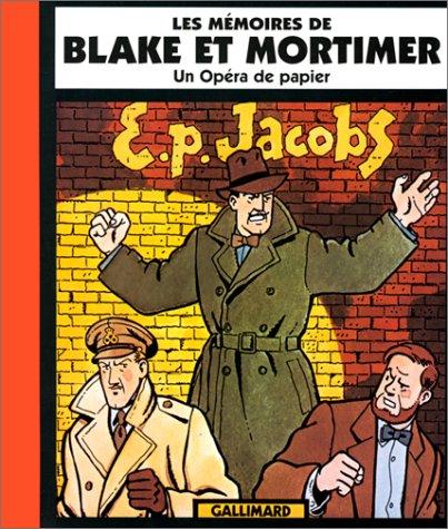 Les Mémoires de Blake et Mortimer : Un opéra de papier par