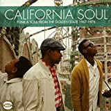 California Soul: Funk & Soul From The Golden State 1965-1976