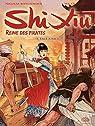 Shi Xiu, Reine des pirates - Tome 1 - Face à face par Meylaender