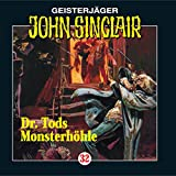 Doktor Tods Monsterhöhle: John Sinclair 32 - Jason Dark