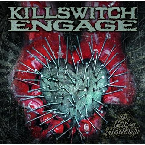 End of Heartache by KILLSWITCH ENGAGE (2004-05-11)