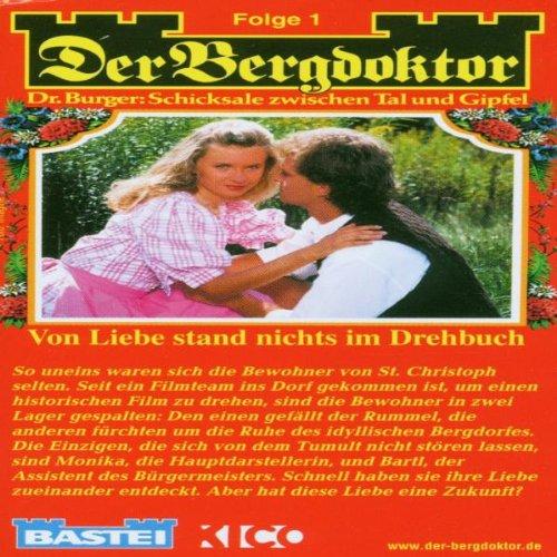 Preisvergleich Produktbild Der Bergdoktor: Von Liebe stand nichts im Drehbuch [Musikkassette]