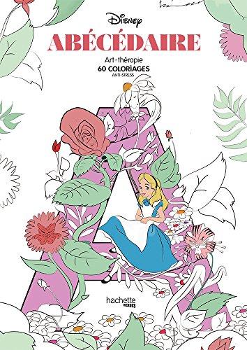 Disney abécédaire : 60 coloriages anti-stress