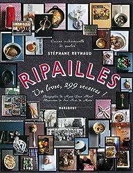 Ripailles: 1 livre, 299 recettes !