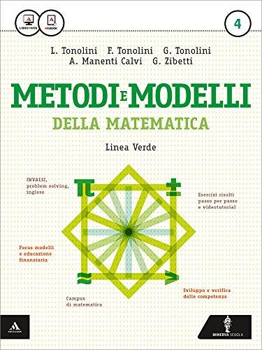 Matematica modelli e competenze. Ediz. verde. Per gli Ist. tecnici. Con e-book. Con espansione online: 4