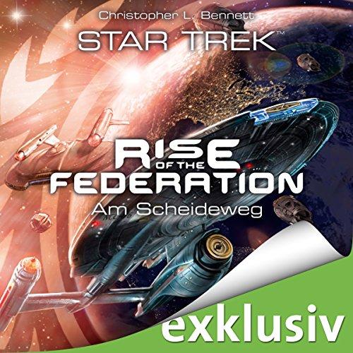 Buchseite und Rezensionen zu 'Am Scheideweg (Star Trek - Rise of the Federation 1)' von Christopher L. Bennett