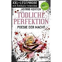 XXL-Leseprobe: Tödliche Perfektion - Poesie der Macht: Thriller