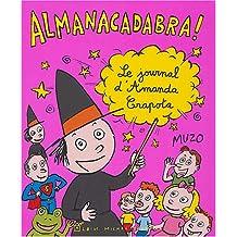 Almanacadabra : Le journal d'Amanda Crapota