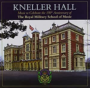 Kneller Hall - 150th Anniversary