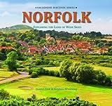 Norfolk: Exploring the Land of Wide Skies