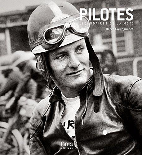 Pilotes légendaires de la Moto