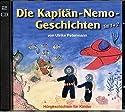 Die Kapitän-Nemo-Geschichten: Hörgeschichten für Kinder
