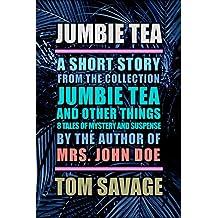 Jumbie Tea: a short story