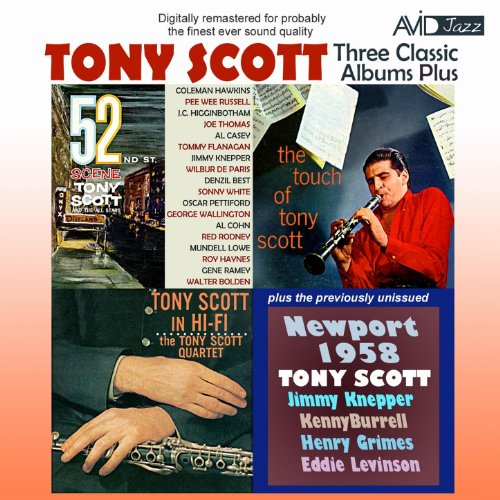 Three Classic Albums Plus (52nd St Scene / Tony Scott in Hi-Fi / The Touch of Tony Scott) [Remastered]