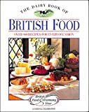 The Dairy Book of British Food: Over Four Hundred Recipes for Every Occasion