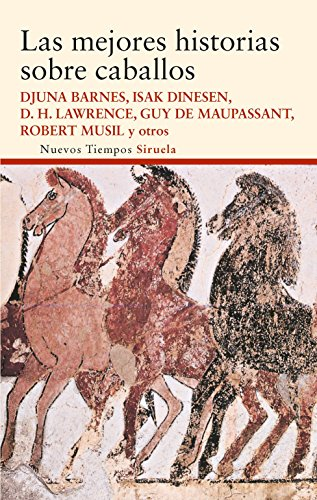 Las mejores historias sobre caballos (Nuevos Tiempos) por Rudyard Kipling