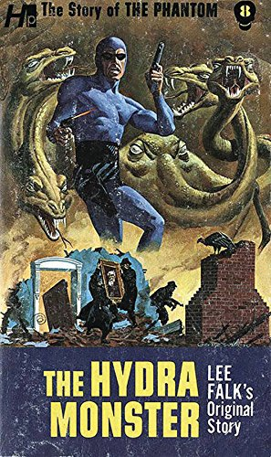 The Phantom: The Complete Avon Novels: Volume #8 The Hydra Monster (Story of the Phantom)