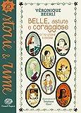 Scarica Libro Belle astute e coraggiose Otto storie di eroine Ediz a colori (PDF,EPUB,MOBI) Online Italiano Gratis