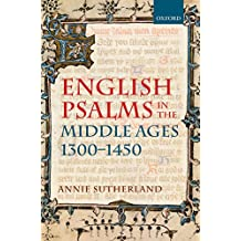English Psalms in the Middle Ages, 1300-1450