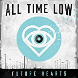Songtexte von All Time Low - Future Hearts