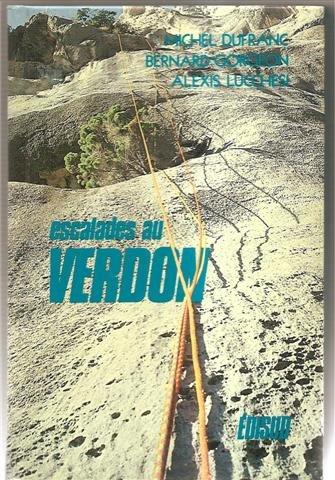 Verdon : Escalades dans les Alpes de Provence