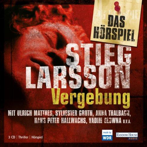 Buchseite und Rezensionen zu 'Vergebung. Das Hörspiel' von Stieg Larsson