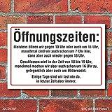 (2378) Schild Öffnungszeiten lustig, Fun, 3 mm Alu-Verbund (300 x 200 mm)