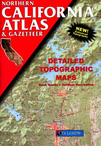 Northern California Atlas & Gazetteer: Detailed Topographic Maps (Delorme Atlas & Gazetteer) Coastal Marine Charts