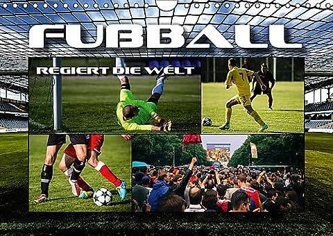Fußball regiert die Welt (Wandkalender 2017 DIN A4 quer): Impressionen rund um den grünen Rasen (Monatskalender, 14 Seiten ) (CALVENDO Sport)