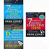 6 most important decisions,7 habits of highly effective teens and personal workbook 3 books collection set