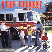 A Trip to the Firehouse (Reading Railroad) by Wendy Cheyette Lewison (1998-08-01)