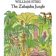 The Zabajaba Jungle by William Steig (1991-07-05)