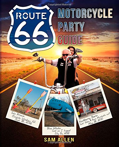 Highway Route 66 Hot Rod (Motorcycle Party Guide to Route 66 (English Edition))