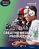 BTEC Level 3 National Creative Media Production Student Book (Level 3 BTEC National Creative Media Production)