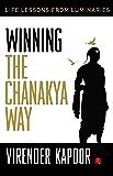 Winning the Chanakya Way