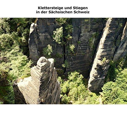 Klettersteige und Stiegen in der Sächsischen Schweiz