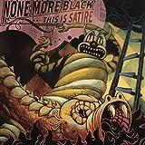 Songtexte von None More Black - This Is Satire