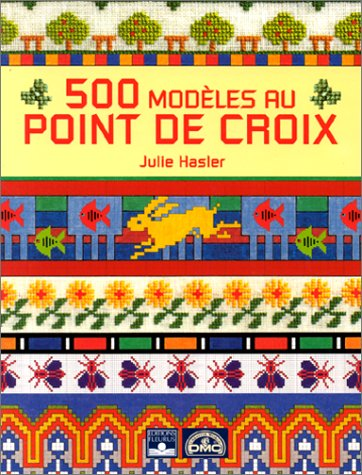 500 modèles au point de croix par Julie Hasler