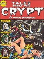 Tales from the Crypt, Tome 10 - Ca trompe énormément de Reed Crandall